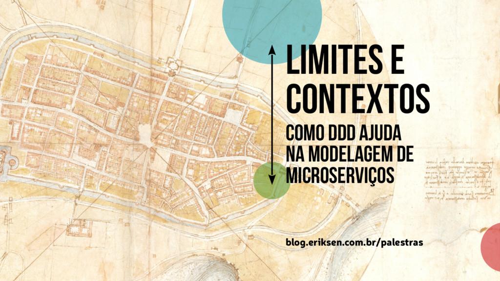 Limites E contextos Como DDD ajuda Na modelagem...