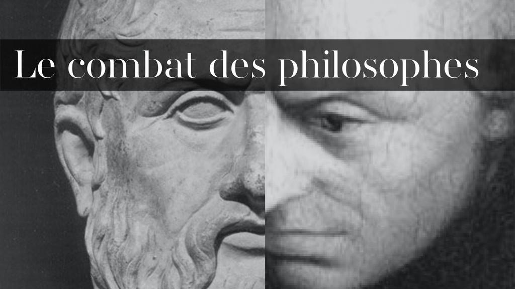 Le combat des philosophes