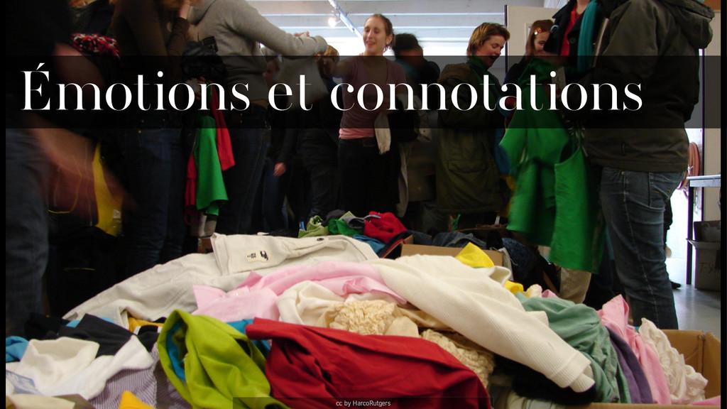 cc by HarcoRutgers Émotions et connotations