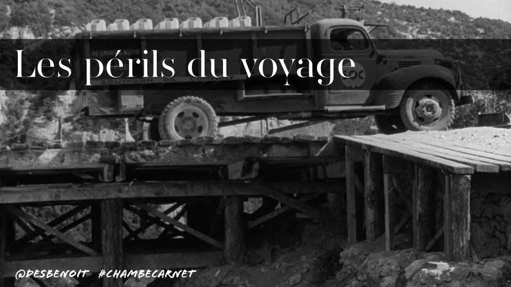 @desbenoit #ChambeCarnet Les périls du voyage