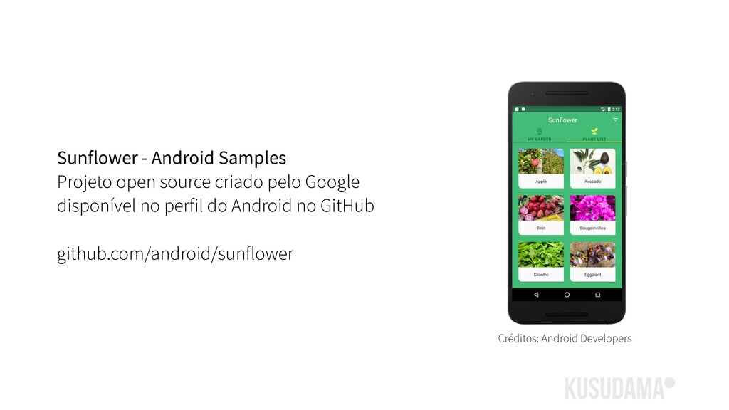 Sunflower - Android Samples Projeto open source...