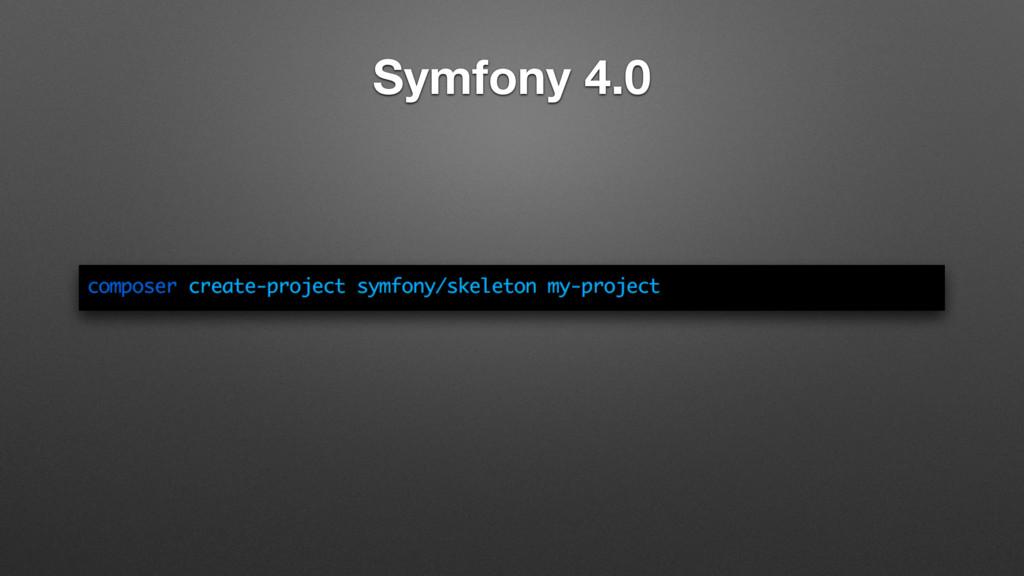 Symfony 4.0