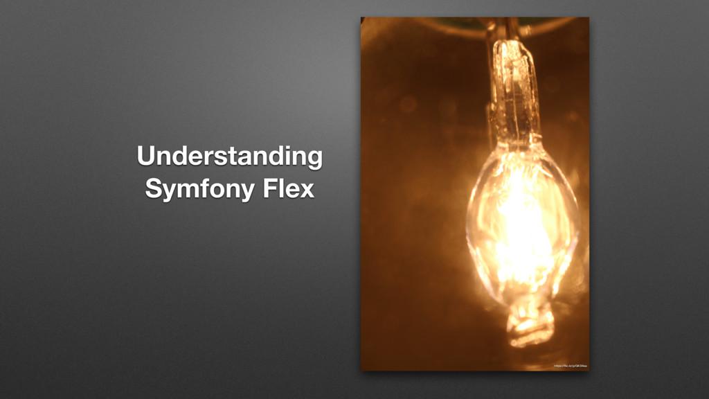 Understanding Symfony Flex https://flic.kr/p/GKS...