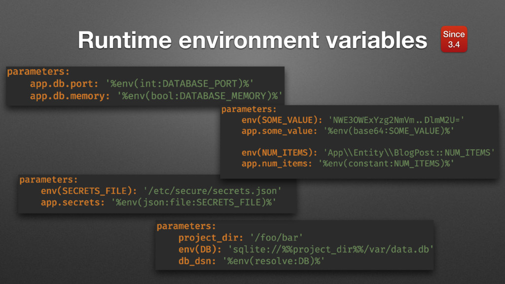 Runtime environment variables Since 3.4