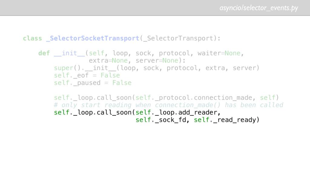 asyncio/selector_events.py class _SelectorSocke...