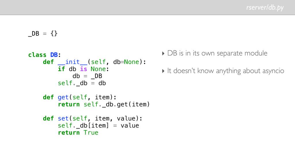 rserver/db.py _DB = {} class DB: def __init__(s...