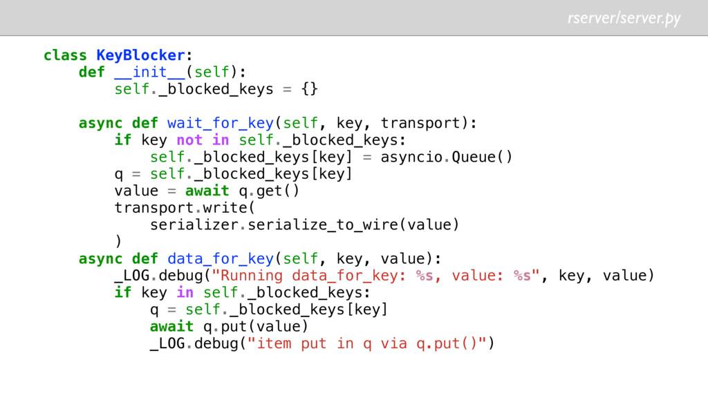 rserver/server.py class KeyBlocker: def __init_...
