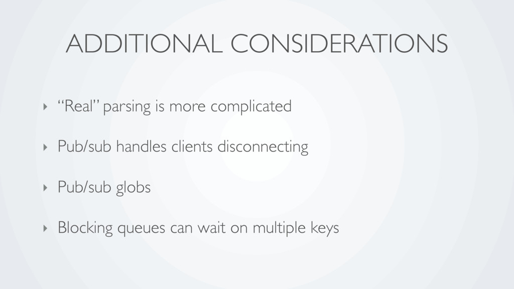 """ADDITIONAL CONSIDERATIONS ‣ """"Real"""" parsing is m..."""