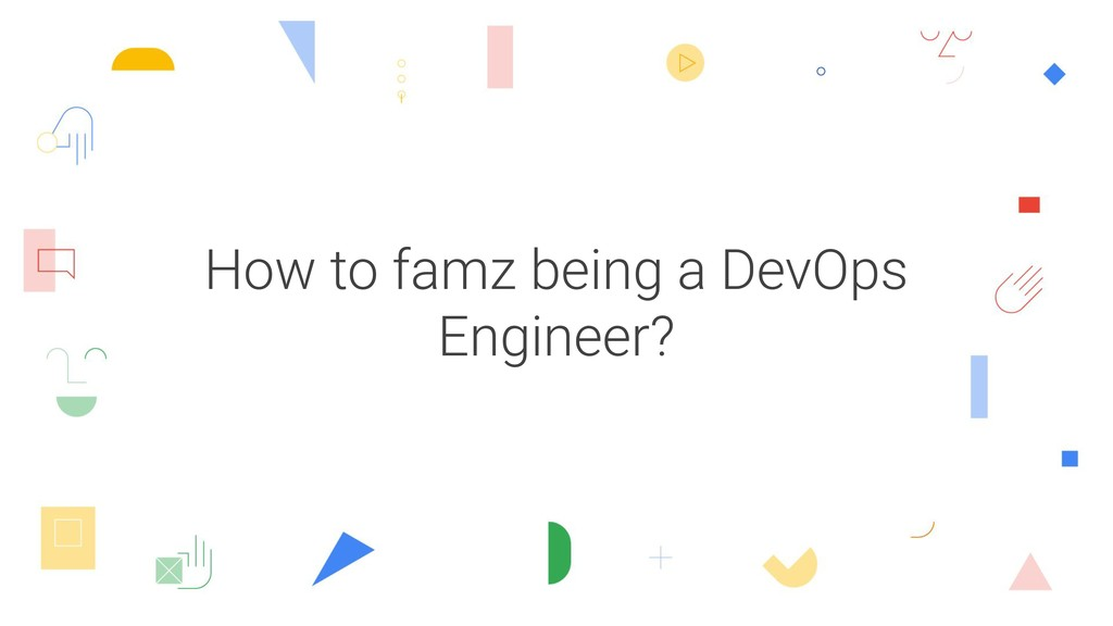 How to famz being a DevOps Engineer?
