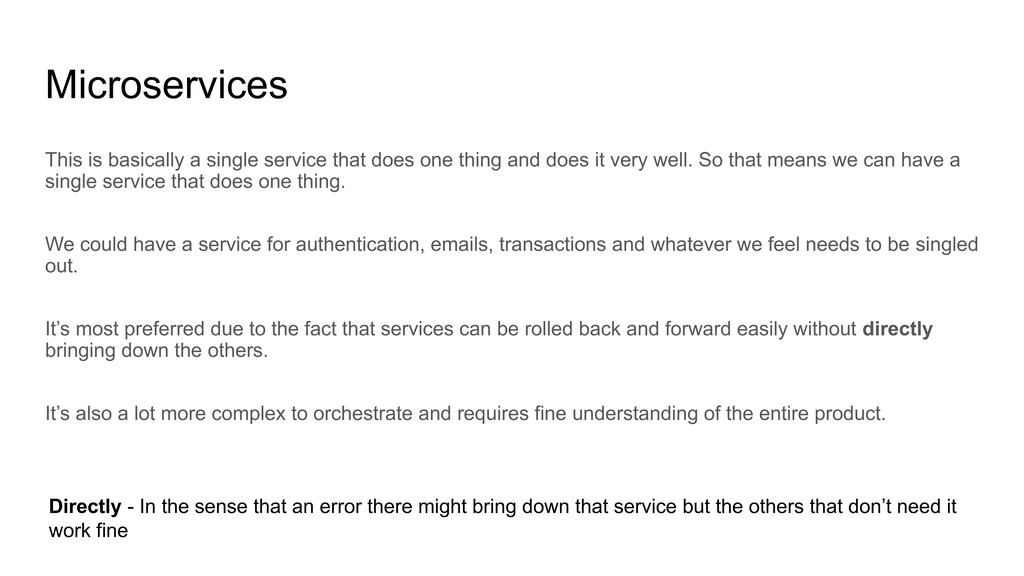 Microservices This is basically a single servic...