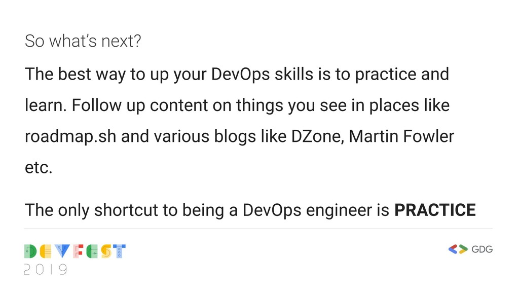 So what's next? The best way to up your DevOps ...