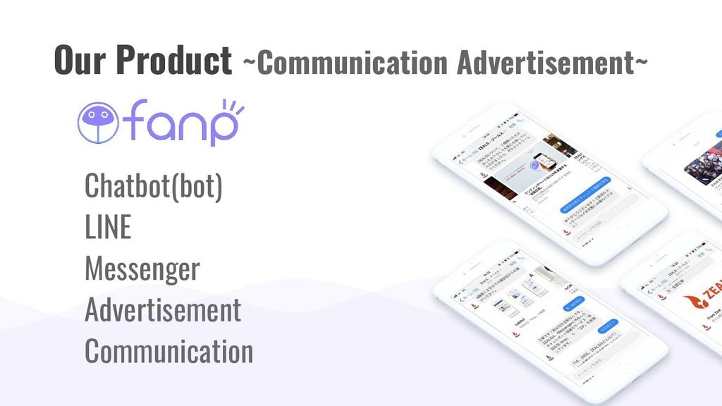 Chatbot(bot) LINE Messenger Advertisement Commu...