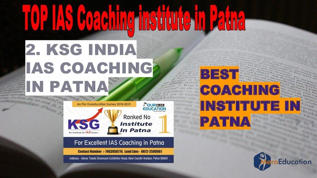 2. KSG INDIA IAS COACHING IN PATNA BEST COACHIN...