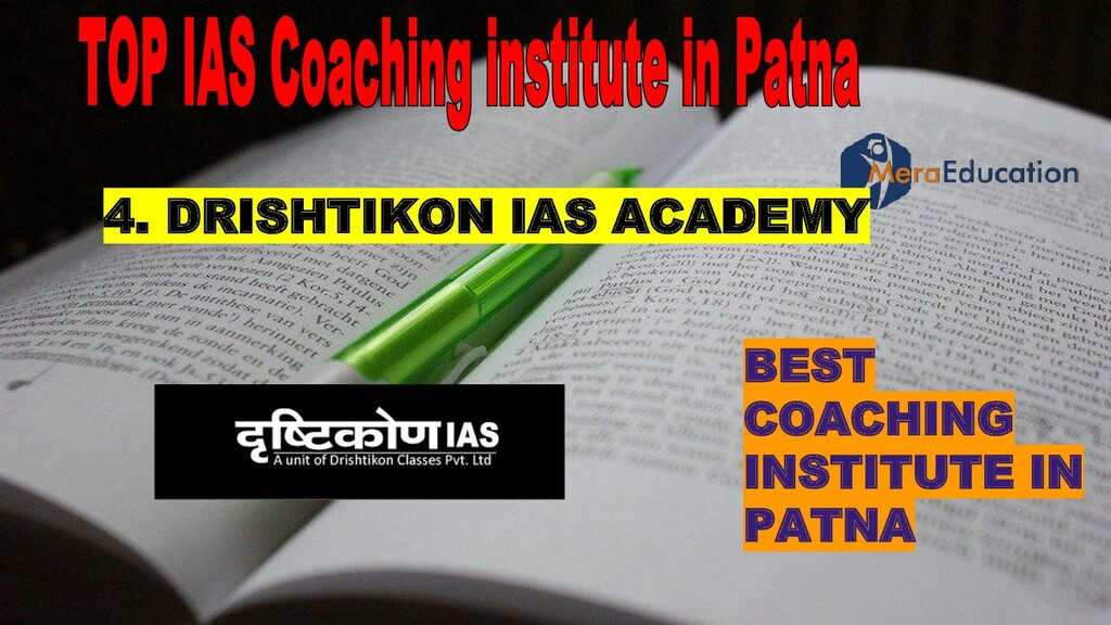 BEST COACHING INSTITUTE IN PATNA 4. DRISHTIKON ...