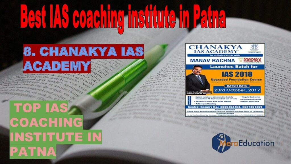 TOP IAS COACHING INSTITUTE IN PATNA 8. CHANAKYA...