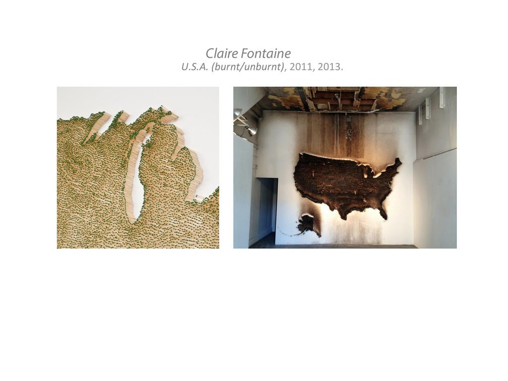 Claire Fontaine U.S.A. (burnt/unburnt), 2...