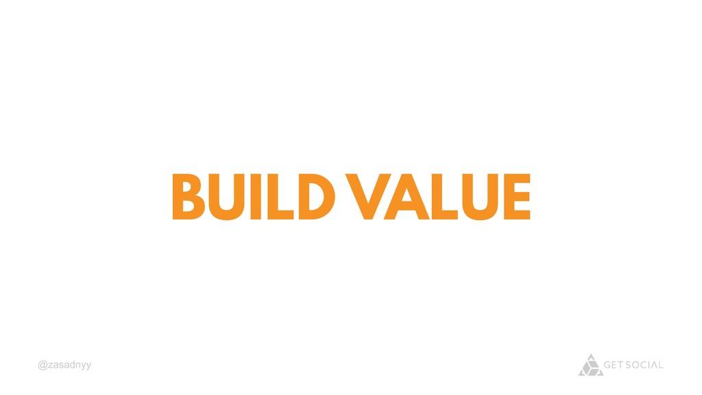 @zasadnyy BUILD VALUE