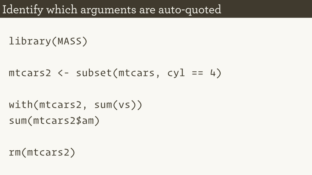 library(MASS) mtcars2 <- subset(mtcars, cyl == ...