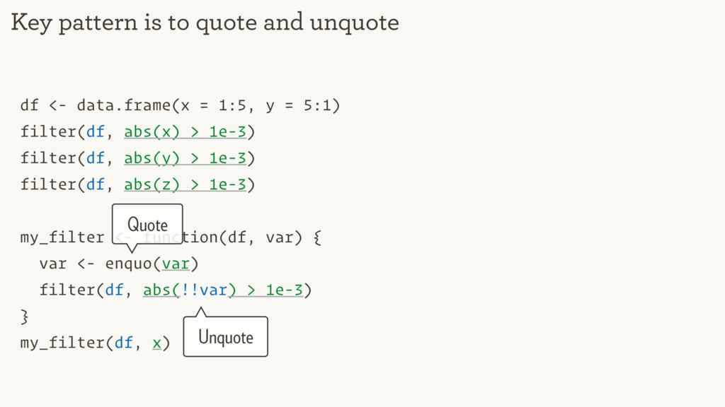 df <- data.frame(x = 1:5, y = 5:1) filter(df, a...