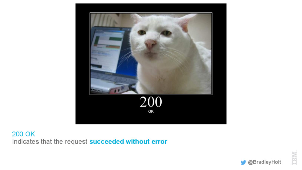 200 OK Indicates that the request succeeded wit...