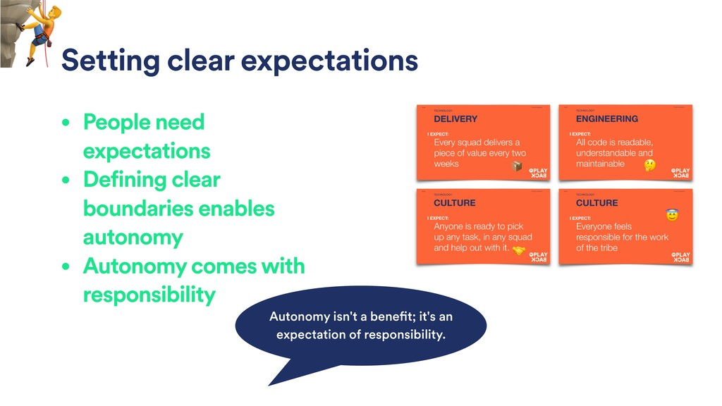 Setting clear expectations • People need expect...