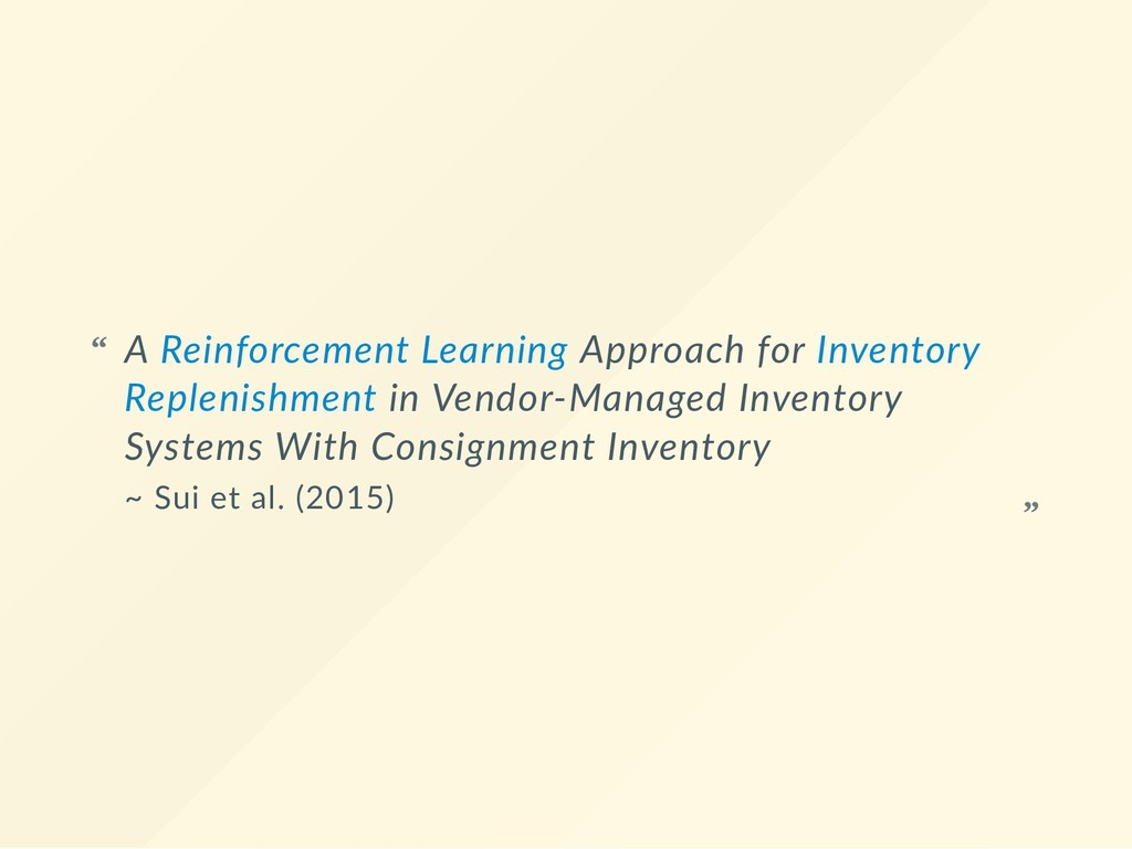 A Reinforcement Learning Approach for Inventory...