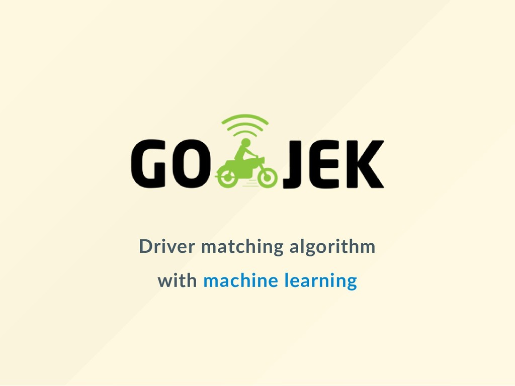 Driver matching algorithm with machine learning