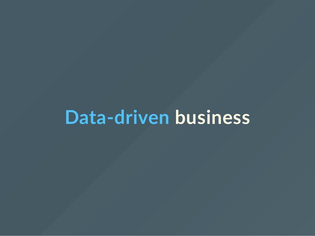 Data‐driven business