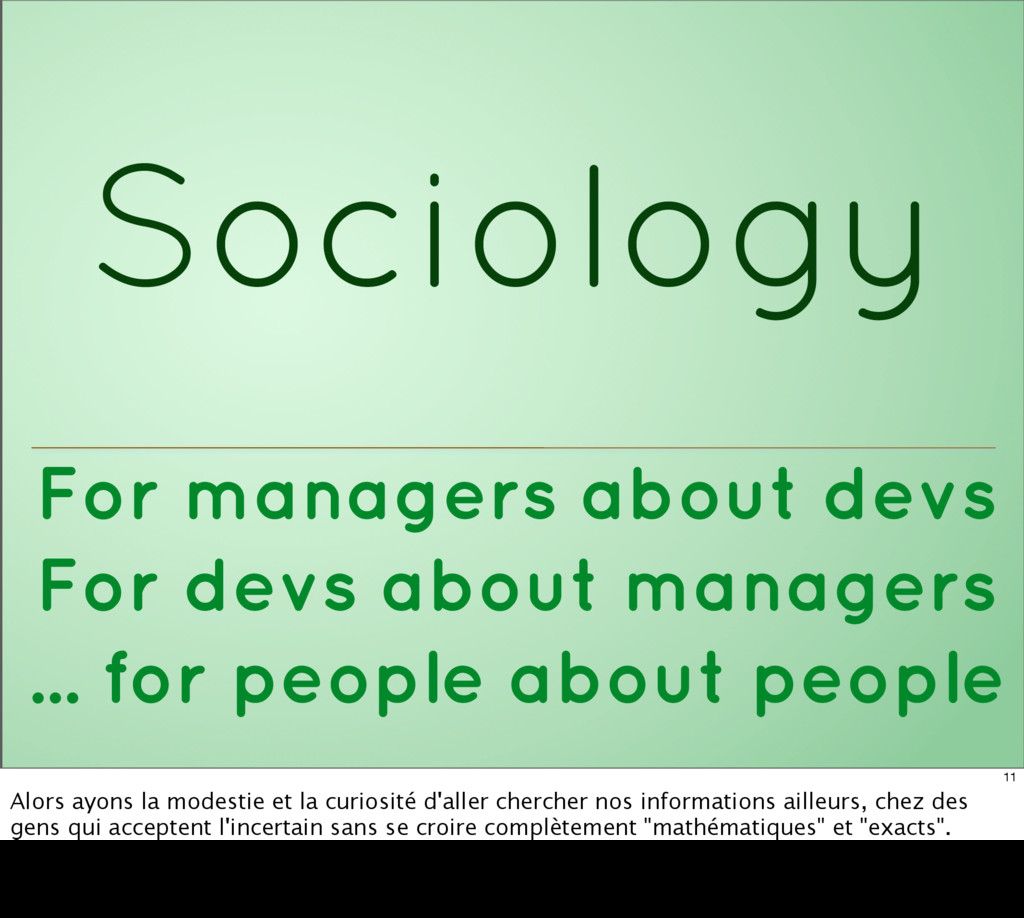 Sociology For managers about devs For devs abou...