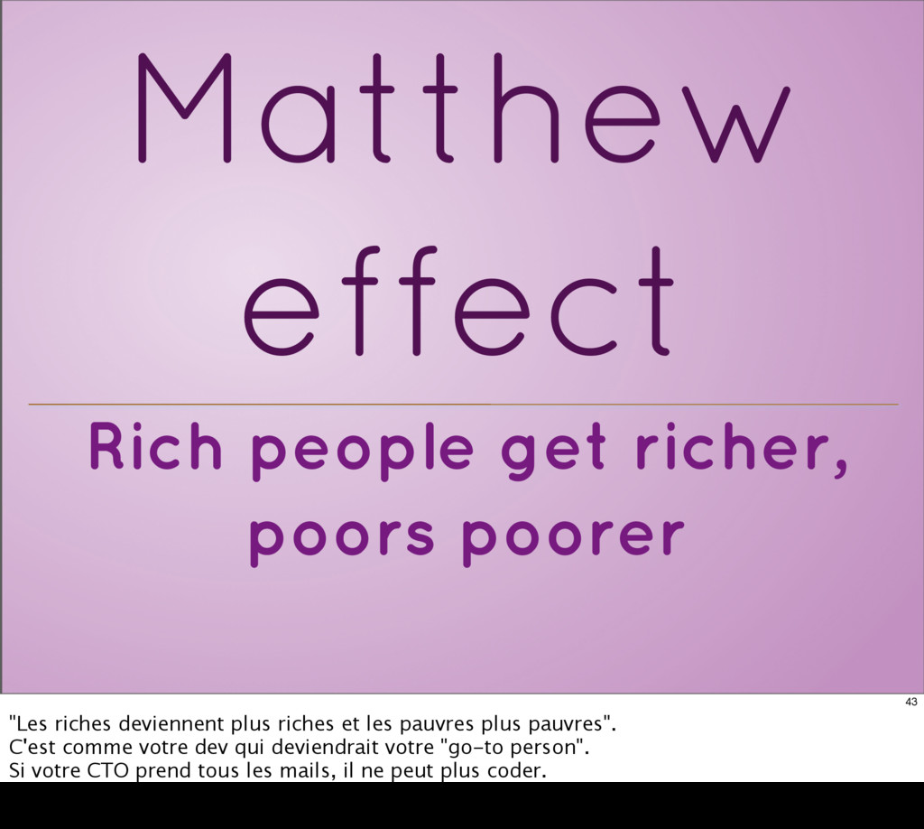 Rich people get richer, poors poorer Matthew ef...