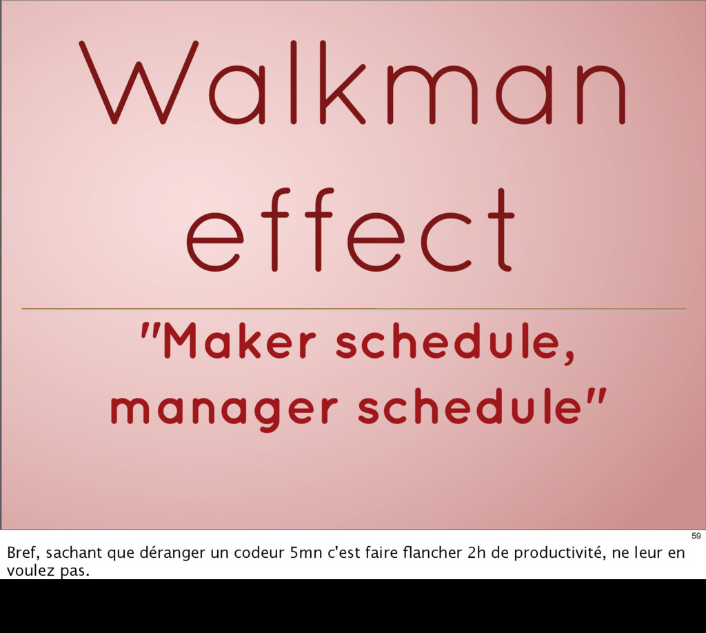 """Maker schedule, manager schedule"" Walkman effe..."