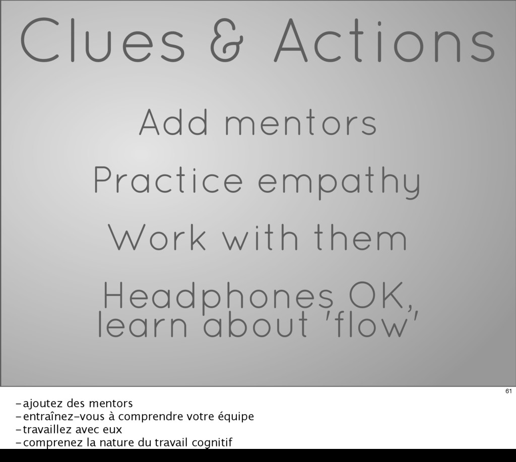 Clues & Actions Add mentors Practice empathy Wo...
