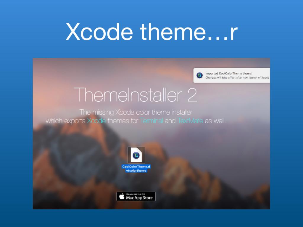 Xcode theme…r