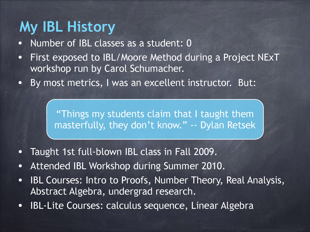 My IBL History • Number of IBL classes as a stu...