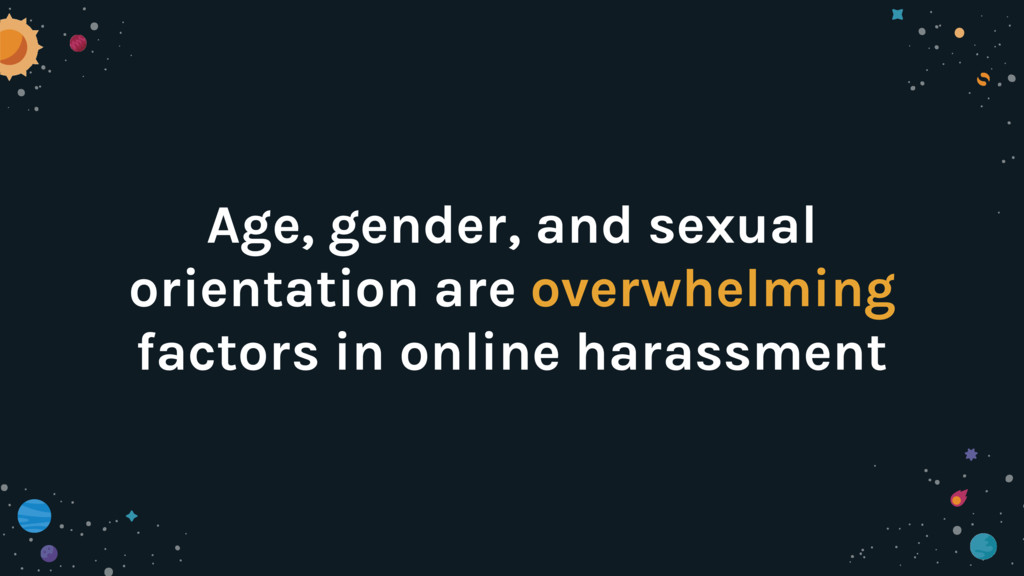 Age, gender, and sexual orientation are overwhe...