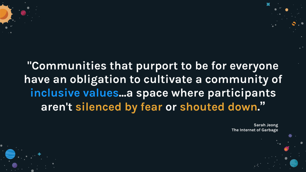 """""""Communities that purport to be for everyone ha..."""