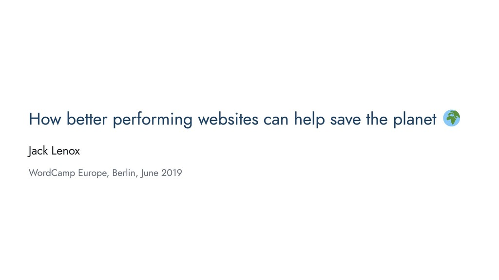 How better performing websites can help save th...