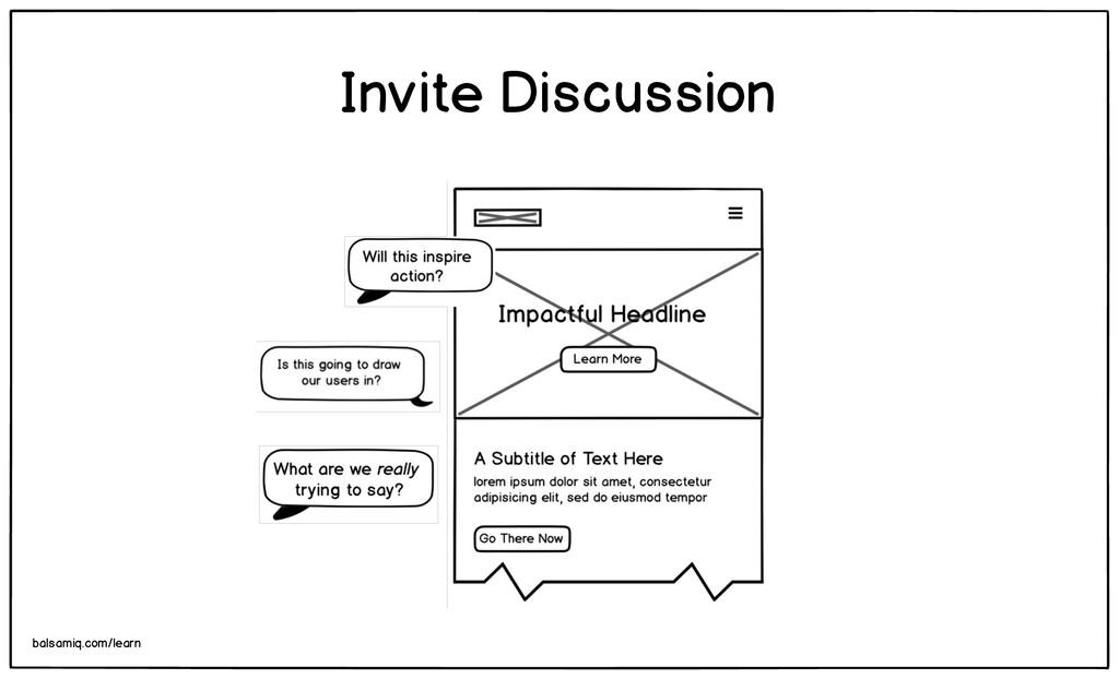 Invite Discussion balsamiq.com/learn