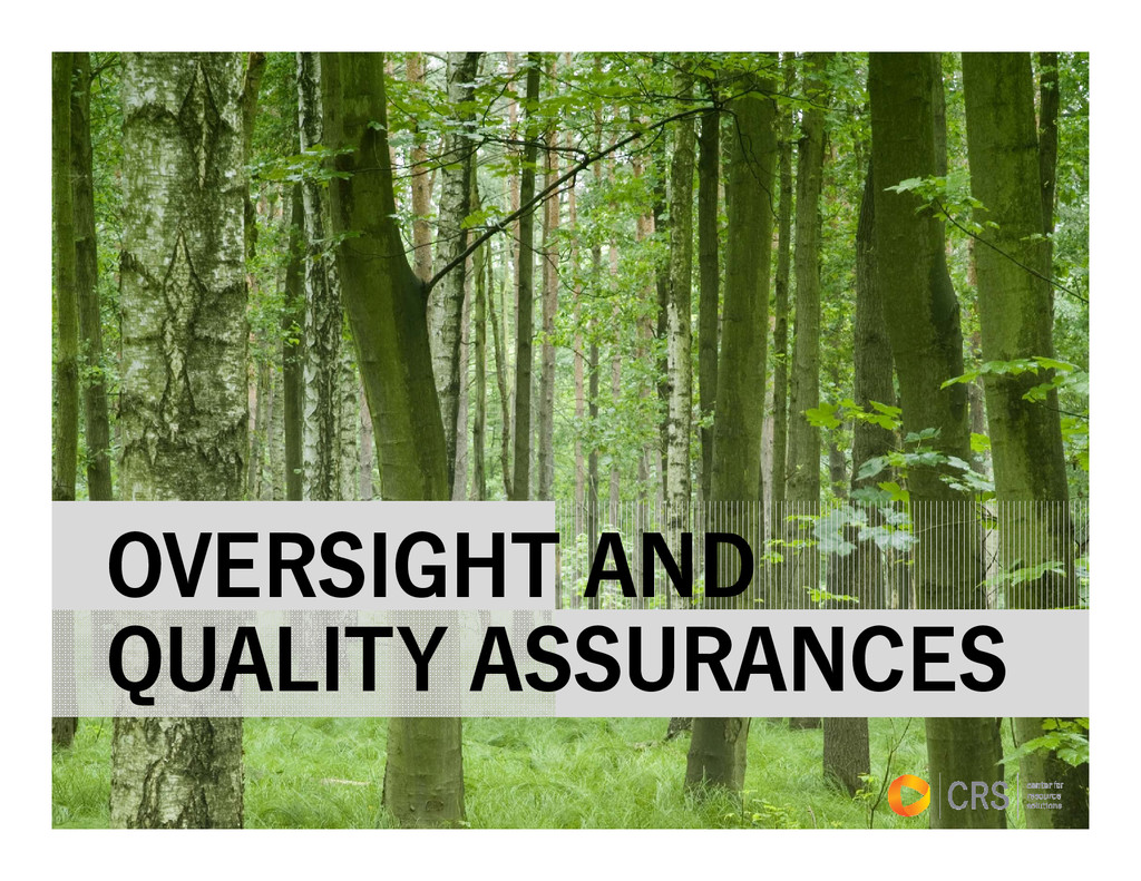 OVERSIGHT AND QUALITY ASSURANCES