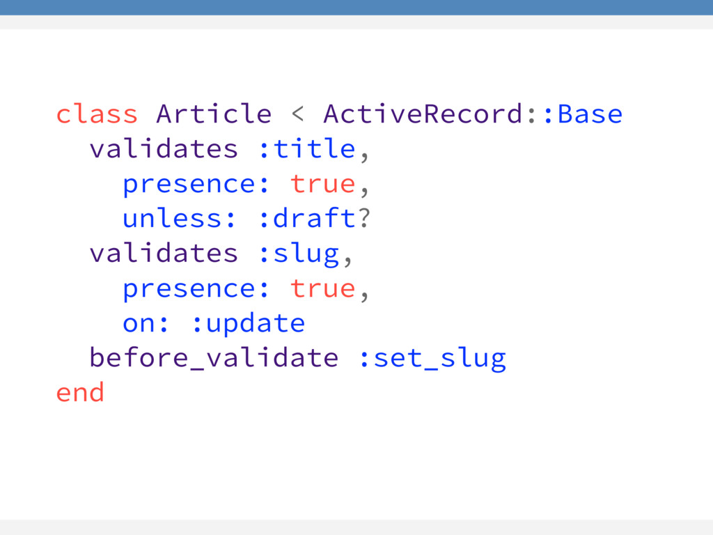 class Article < ActiveRecord::Base validates :t...