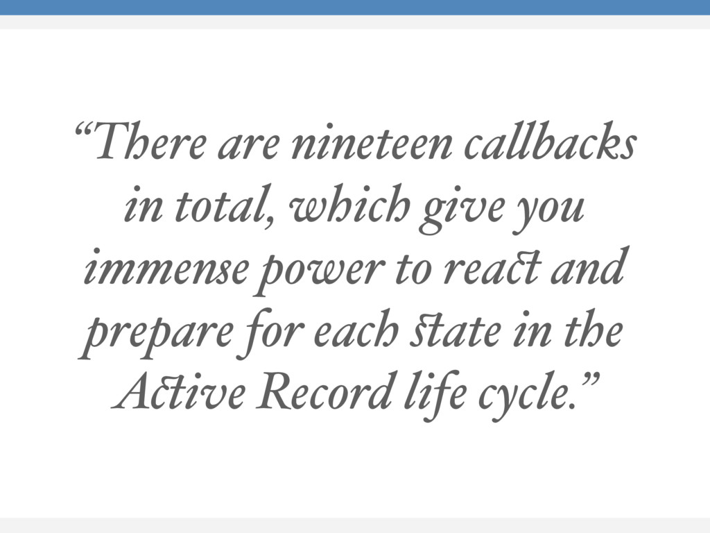 """There are nineteen callbacks in total, which g..."