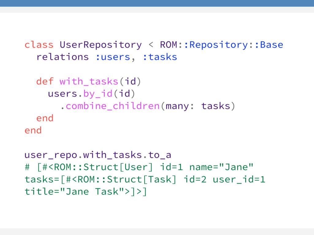 class UserRepository < ROM::Repository::Base re...