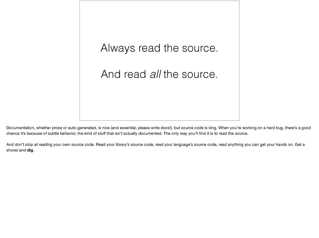 Always read the source. And read all the source...