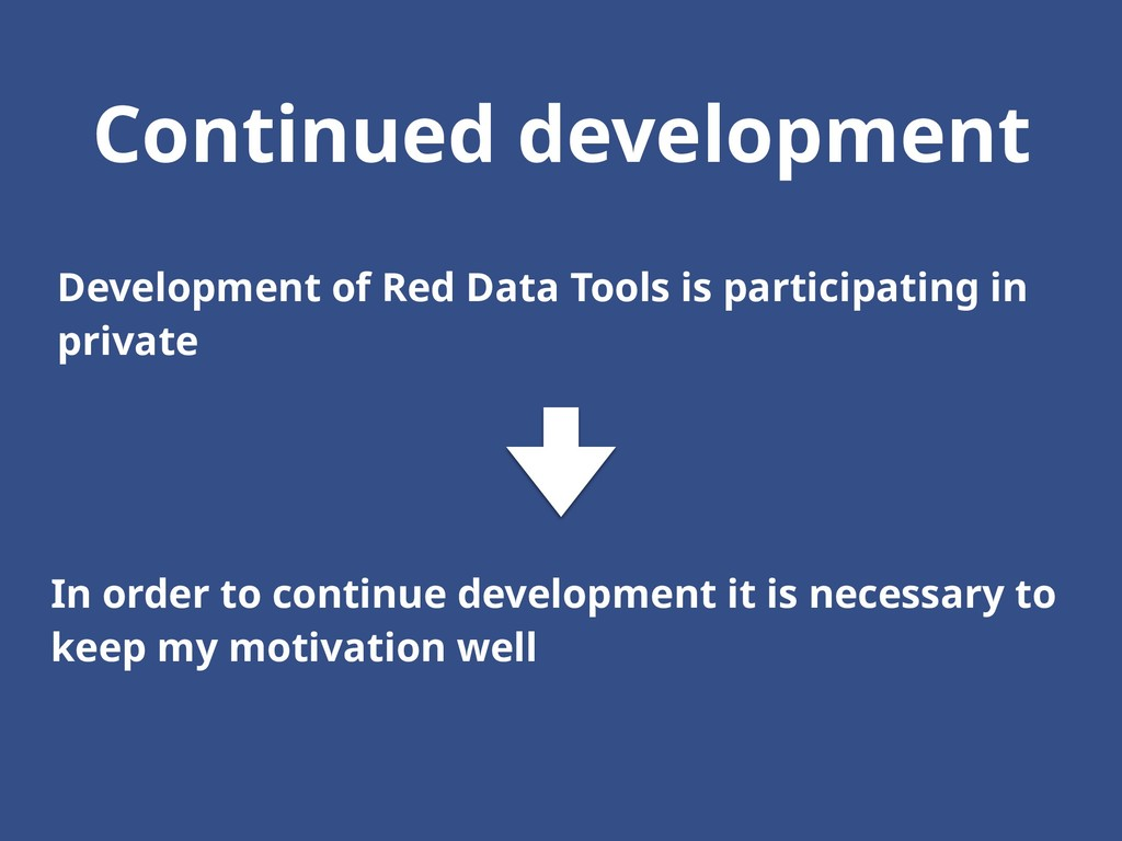 Continued development Development of Red Data T...