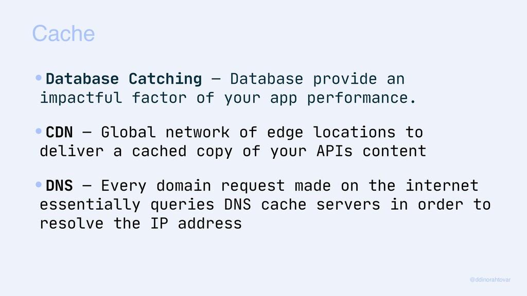 Cache @ddinorahtovar •Database Catching — Datab...