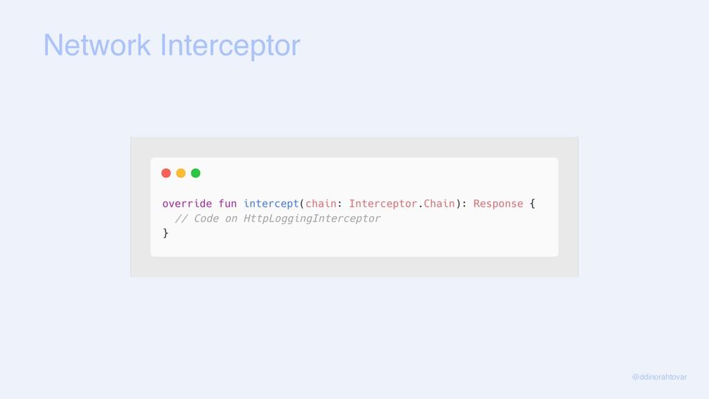 Network Interceptor @ddinorahtovar