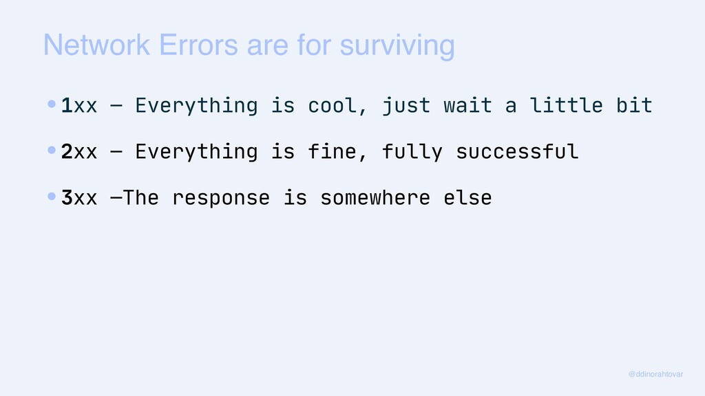 Network Errors are for surviving @ddinorahtovar...
