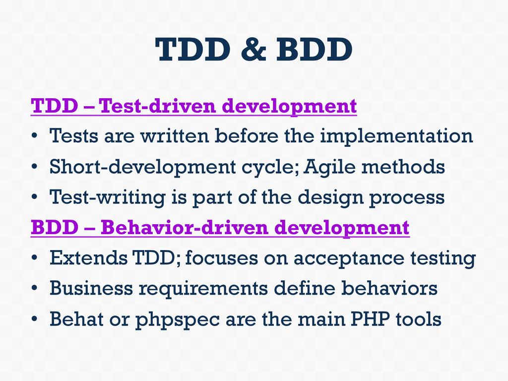 TDD & BDD TDD – Test-driven development • Test...