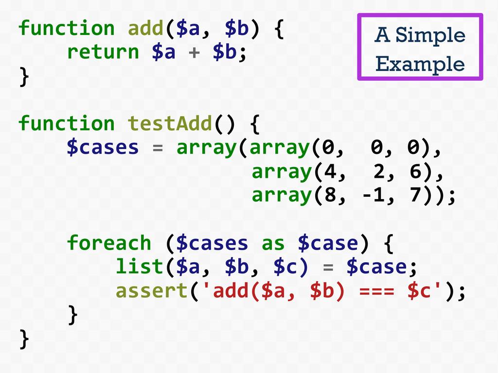 function add($a, $b) {     ...