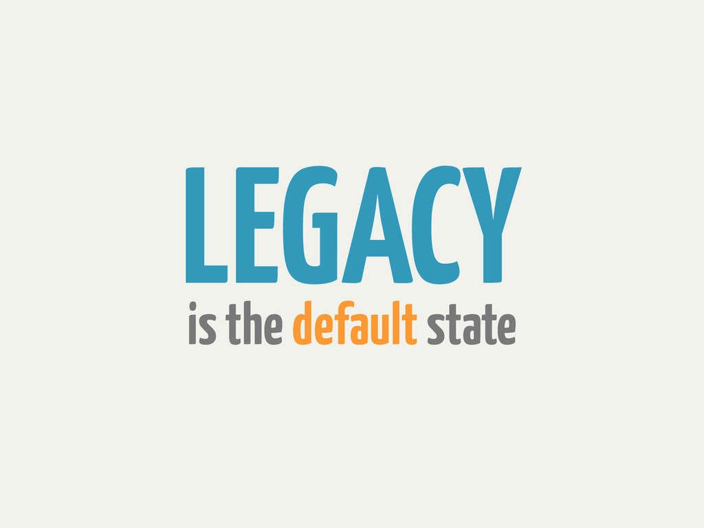 is the default state LEGACY
